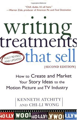 Writing Treatments That Sell How to Create and Market Your Story Ideas to the Motion Picture and TV Industry 2nd 2003 (Revised) edition cover