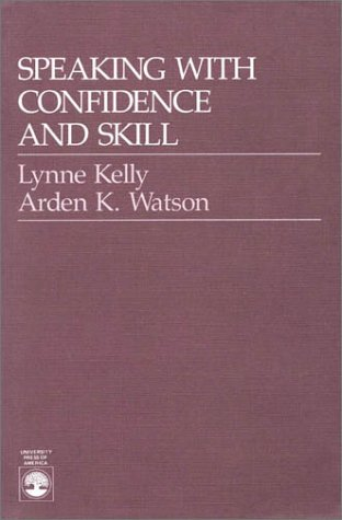 Speaking with Confidence and Skill   1989 (Reprint) edition cover