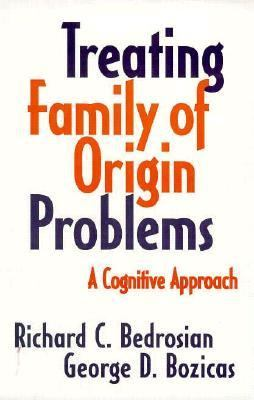 Treating Family of Origin Problems A Cognitive Approach  1994 edition cover