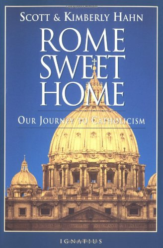 Rome Sweet Home Our Journey to Catholicism N/A edition cover