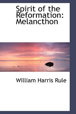 Spirit of the Reformation: Melancthon  2009 edition cover