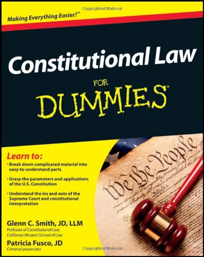 Constitutional Law for Dummies   2012 edition cover