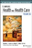 To Improve Health and Health Care The Robert Wood Johnson Foundation Anthology 16th 2015 edition cover