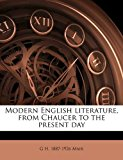 Modern English Literature, from Chaucer to the Present Day N/A 9781177813785 Front Cover