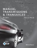 Today's Technician: Manual Transmissions and Transaxles Classroom Manual and Shop Manual  2015 edition cover