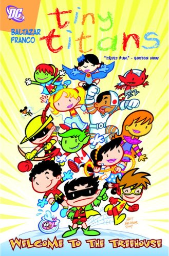 Tiny Titans Welcome to the Treehouse  N/A 9781401220785 Front Cover