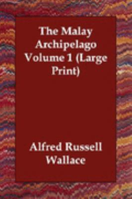 Malay Archipelago Large Type 9781406832785 Front Cover