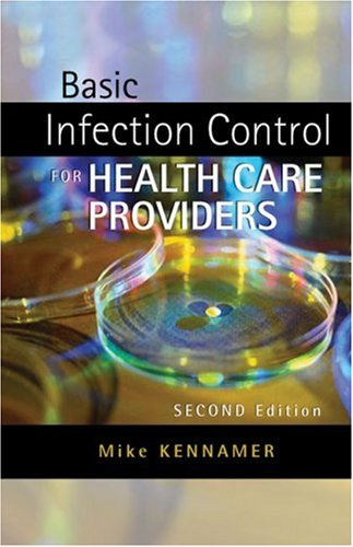 Basic Infection Control for Healthcare Providers  2nd 2007 (Revised) edition cover