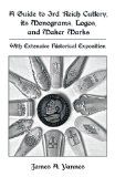 Guide to 3rd Reich Cutlery, Its Monograms, Logos, and Maker Marks With Extensive Historical Exposition  2010 edition cover