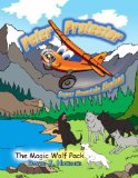 Peter Protector Super Mountain Airplane : The Magic Wolf Pack N/A edition cover