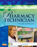Mosby's Pharmacy Technician Principles and Practice 4th 2015 edition cover