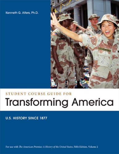 The American Promise Transforming America Student Course Guide: Us History Since 1877 5th 2012 edition cover
