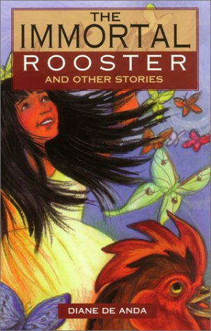 Immortal Rooster : And Other Stories 1st 1999 edition cover