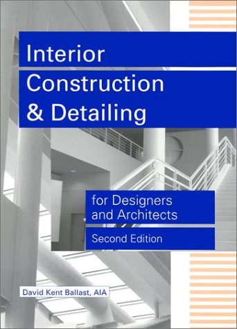 Interior Construction and Detailing for Designers and Architects  2nd 2002 edition cover