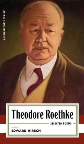 Theodore Roethke - Selected Poems   2005 edition cover