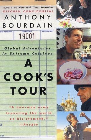 Cook's Tour Global Adventures in Extreme Cuisines  2001 edition cover