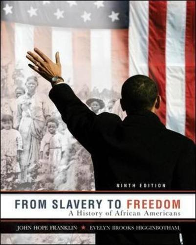 From Slavery to Freedom A History of African Americans 9th 2011 (Revised) edition cover