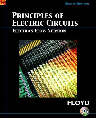 Principles of Electric Circuits Electron Flow Version 8th 2007 (Revised) edition cover