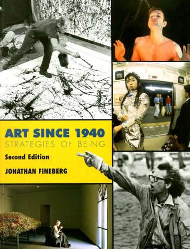 Art Since 1940 Strategies of Being 2nd 2000 (Reprint) edition cover