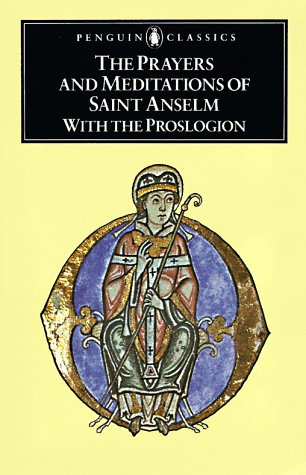Prayers and Meditations of Saint Anselm with the Proslogion   1979 edition cover