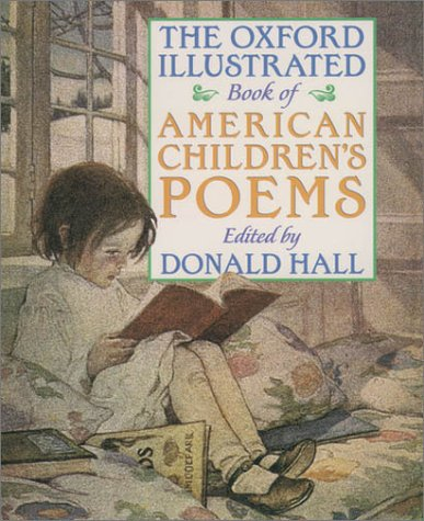 Oxford Illustrated Book of American Children's Poems  Reprint  edition cover