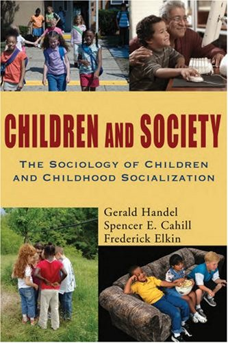 Children and Society The Sociology of Children and Childhood Socialization N/A edition cover