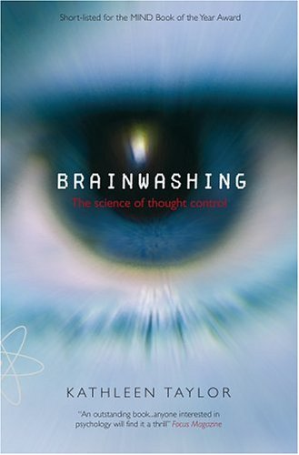 Brainwashing The Science of Thought Control  2004 edition cover