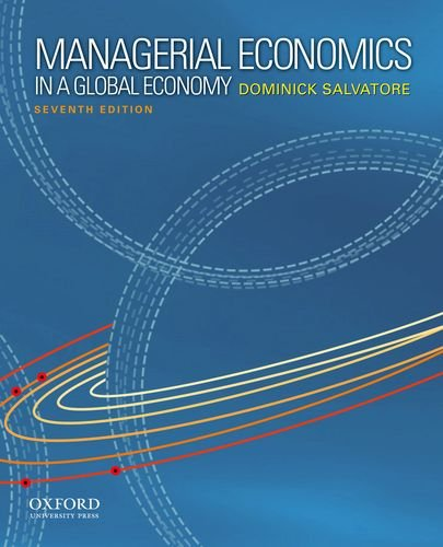 Managerial Economics in a Global Economy  7th 2012 edition cover
