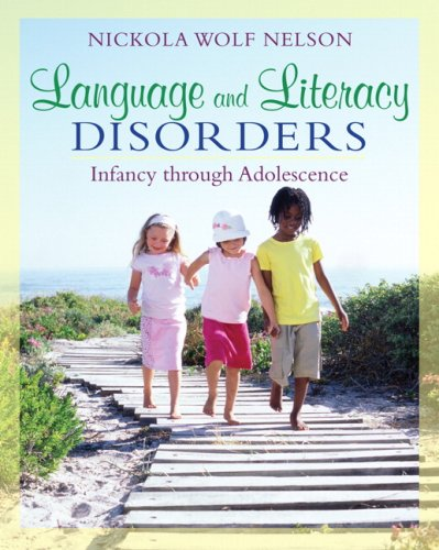 Language and Literacy Disorders Infancy Through Adolescence  2010 edition cover