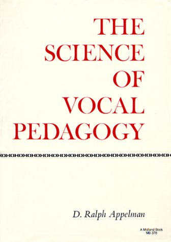 Science of Vocal Pedagogy Theory and Application  1986 9780253203786 Front Cover