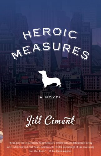 Heroic Measures A Novel N/A edition cover