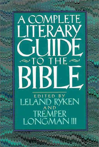 Complete Literary Guide to the Bible   1993 9780310230786 Front Cover