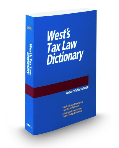 West's Tax Law Dictionary, 2011:  2010 edition cover