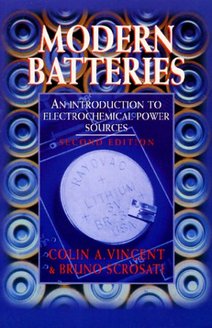 Modern Batteries An Introduction to Electrochemical Power Sources 2nd 1997 (Revised) edition cover