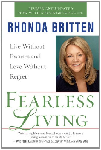Fearless Living Live Without Excuses and Love Without Regret N/A 9780399536786 Front Cover