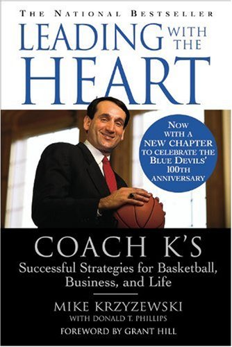 Leading with the Heart Coach K's Successful Strategies for Basketball, Business, and Life  2000 (Reprint) edition cover