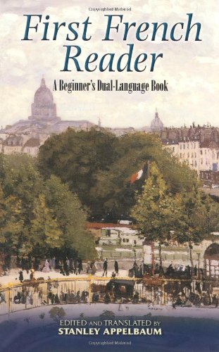 First French Reader A Beginner's Dual-Language Book  2008 9780486461786 Front Cover