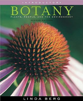 Introductory Botany Plants, People, and the Environment 2nd 2008 9780495384786 Front Cover