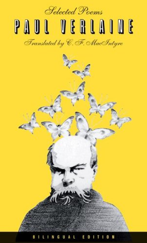 Selected Poems of Paul Verlaine  2nd 2007 9780520251786 Front Cover