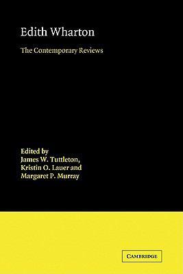Edith Wharton The Contemporary Reviews N/A 9780521126786 Front Cover