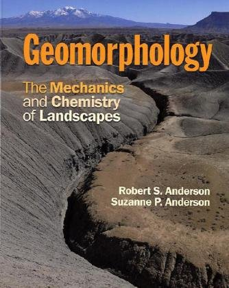 Geomorphology The Mechanics and Chemistry of Landscapes  2010 edition cover