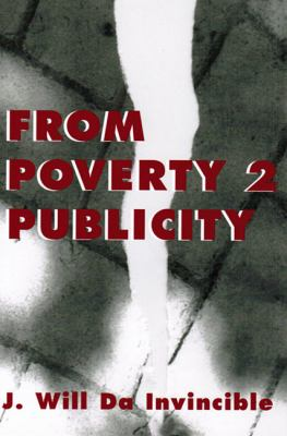 From Poverty 2 Publicity  N/A 9780533150786 Front Cover