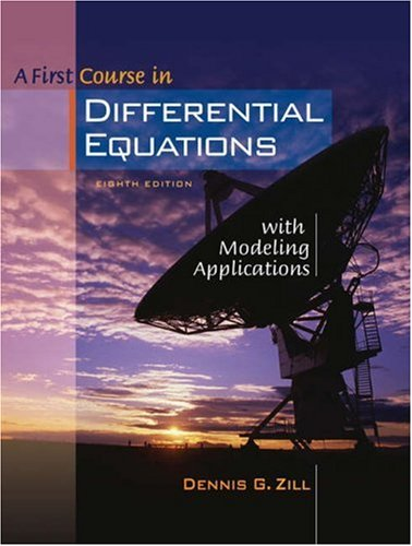 First Course in Differential Equations with Modeling Applications  8th 2005 edition cover