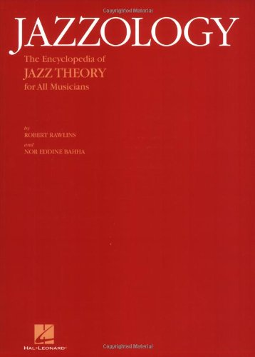 Jazzology The Encyclopedia of Jazz Theory for All Musicians  2005 edition cover