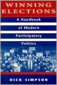 Winning Elections A Handbook in Modern Participatory Politics 1st 1996 edition cover