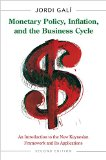 Monetary Policy, Inflation, and the Business Cycle An Introduction to the New Keynesian Framework and Its Applications 2nd 2015 (Revised) edition cover