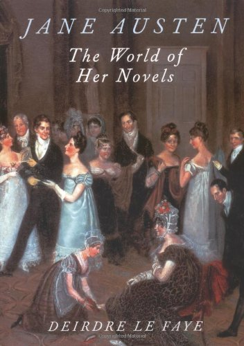 Jane Austen The World of Her Novels  2003 edition cover