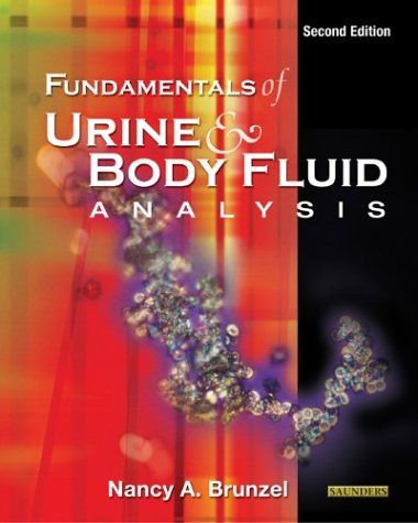 Fundamentals of Urine and Body Fluid Analysis  2nd 2004 (Revised) edition cover