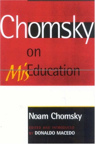 Chomsky on MisEducation   2004 edition cover