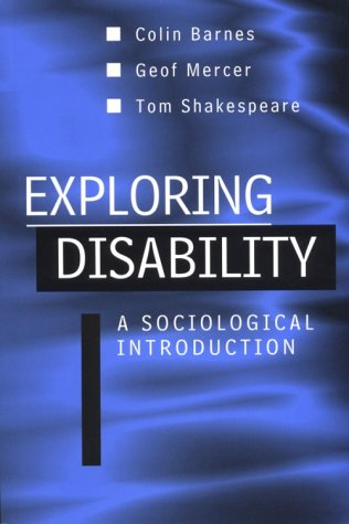 Exploring Disability A Sociological Introduction  1999 9780745614786 Front Cover
